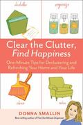 One-Minute Organizer's Happy Home : Clean and Clutter-Free