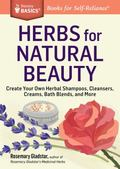 Herbs for Natural Beauty : A Storey Basics Title