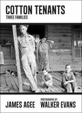 Cotton Tenants : Three Families