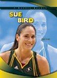 Sue Bird: Wnba Seattle Storm (Robbie Readers: Biographies)