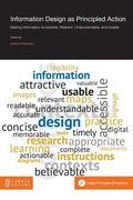 Information Design As Principled Action : Making Information Accessible, Relevant, Understan...