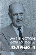 Washington Merry-Go-Round : The Drew Pearson Diaries, 1960-1969