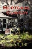Mortgage Cowboy
