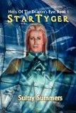 Heirs of the Dragon's Eye, Book 1: Star TyGer