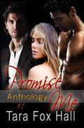 Promise Me Anthology