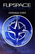 Flipspace, Astraeus Event, Missions 1-3 : Astraeus Event, Missions 1-3