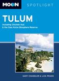 Moon Spotlight Tulum : Including Chichen Itza and the Sian Ka'an Biosphere Reserve