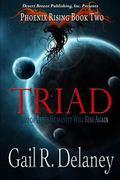 Phoenix Rising Book Two : Triad