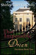 Decisions Book Two : That Impossible Dream