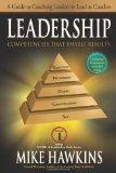 Leadership Competencies that Enable Results: A Guide to Coaching Leaders to Lead as Coaches ...