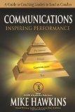 Communications: Inspiring Performance: A Guide to Coaching Leaders to Lead as Coaches (SCOPE...