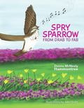 Spry Sparrow : From Drab to Fab