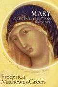 Lost Gospel of Mary : The Mother of Jesus in Three Ancient Texts