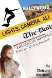 Lights, Camera, Ali! (Ali Caldwell) (Volume 2)