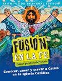 Faith Fusion Elementary Bilingual Student Edition (Spanish Edition)