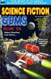 Science Fiction Gems, Volume Ten, Robert Sheckley and Others (Volume 10)