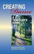 Creating Dance : A Traveler's Guide