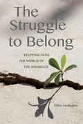 Struggle to Belong : Stepping into a World of the Disabled