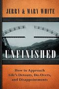Unfinished : Discovering Hope in the Reality of Life