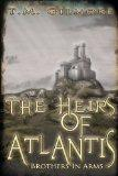 The Heirs of Atlantis: Brothers in Arms
