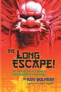 The Long Escape!