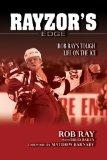 Rayzor's Edge: Rob Ray's Tough Life on the Ice (Second Edition)