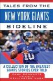 Tales from the New York Giants Sideline: A Collection of the Greatest Giants Stories Ever To...