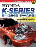 Honda K-Series Engine Swaps : Upgrade to More Horsepower and Advanced Technology