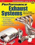 Performance Exhaust Systems : How to Design, Fabricate, and Install