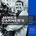 James Garner's Motoring Life : Grand Prix the Movie, Baja, the Rockford Files, and More