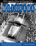 Motorama : GM's Legendary Show and Concept Cars