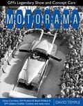 Motorama : GM's Legendary Show and Concept Cars