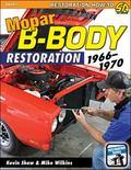 Mopar B-Body Restoration: 1966-1970