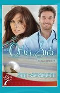 The Other Side (Island Girls Trilogy) (Volume 1)