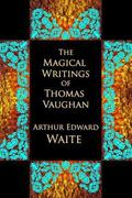 Magical Writings of Thomas Vaughan