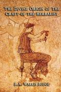 Divine Origin of the Craft of the Hebalist