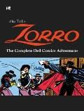 Alex Toth's Zorro : The Complete Dell Comics Adventures