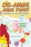Or-Ange Juice Fight
