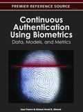 Continuous Authentication Using Biometrics : Data, Models, and Metrics