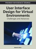 User Interface Design for Virtual Environments : Challenges and Advances