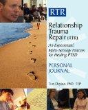 Relationship Trauma Repair Personal Journal