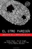 El otro paredn: Asesinatos de la reputacin en Cuba (Spanish Edition)