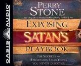 Exposing Satan's Playbook: The Secrets and Strategies Satan Hopes You Never Discover