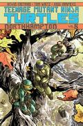 Teenage Mutant Ninja Turtles Volume 8: Northampton : Northampton