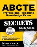 ABCTE Professional Teaching Knowledge Exam Secrets Study Guide : ABCTE Test Review for the A...