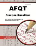 AFQT Practice Questions : AFQT Practice Tests and Exam Review for the Armed Forces Qualifica...
