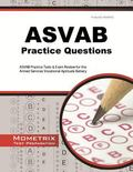 ASVAB Practice Questions : ASVAB Practice Tests and Exam Review for the Armed Services Vocat...