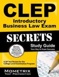 CLEP Introductory Business Law Exam Secrets Study Guide : CLEP Test Review for the College L...
