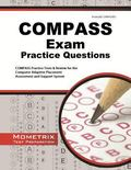COMPASS Exam Practice Questions : COMPASS Practice Tests and Review for the Computer Adaptiv...