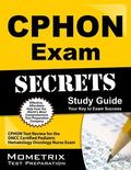 CPHON Exam Secrets Study Guide : CPHON Test Review for the ONCC Certified Pediatric Hematolo...